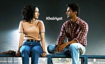 Khairiyat Song Lyrics, Arijit Singh, Sushant, Shraddha