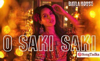O Saki Saki Song Lyrics, Nora Fatehi,