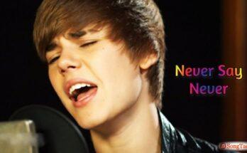 Never Say Never Song Lyrics