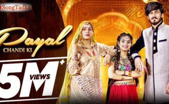 Payal Chandi Ki Song Lyrics
