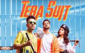 Tera Suit Song Lyrics