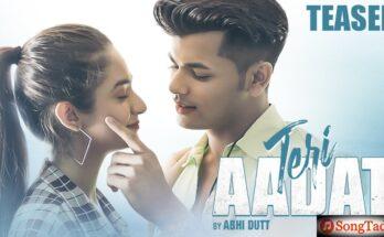 Teri Aadat Song Lyrics