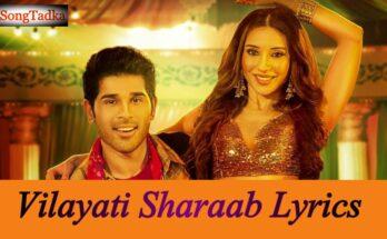 Vilayati Sharaab Song Lyrics