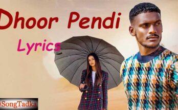 Dhoor Pendi Song Lyrics