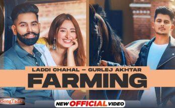 Farming Lyrics – Laddi Chahal   Parmish Verma