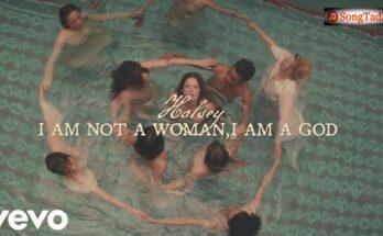 I am not a woman, I'm a god Lyrics - Halsey