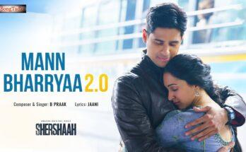 Mann Bharrya 2.0 Lyrics – Shershaah   B Praak