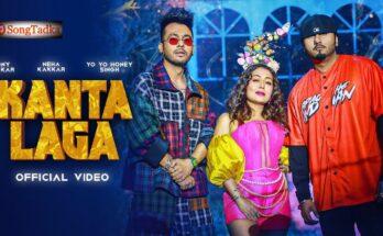 Kaanta Laga Lyrics – Tony & Neha Kakkar, Honey Singh