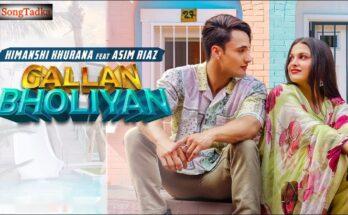 Gallan Bholiyan Lyrics – Himanshi Khurana